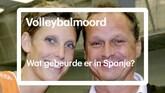 Reconstructie gruwelijke volleybalmoord Nederlanders