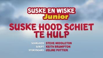 Suske En Wiske Junior Suske Hood schiet te hulp