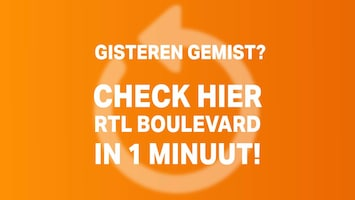 RTL Boulevard in 1 minuut van 15 februari