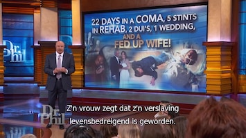Dr. Phil - 22 Days In A Coma, 5 Stints In Rehab, 2 Dui's, 1 Wedding