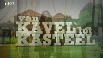 Van Kavel Tot Kasteel