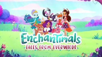 Enchantimals - Afl. 6