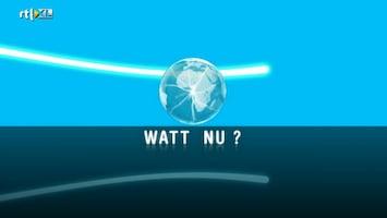 Watt Nu?! - Afl. 7