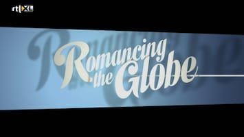 Romancing The Globe - Romancing The Globe Aflevering 2