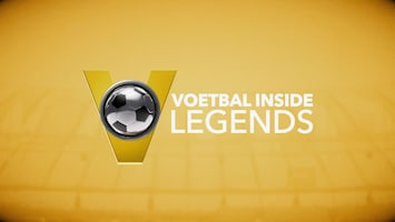 Voetbal Inside Legends - Afl. 25