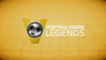Voetbal Inside Legends - Afl. 67