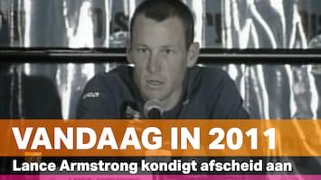 Vandaag in 2011: Het afscheid van Lance Armstrong