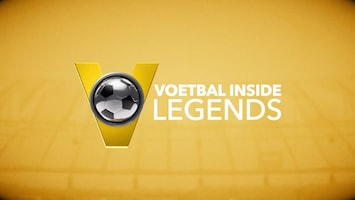 Voetbal Inside Legends - Afl. 4