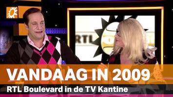 Vandaag in 2009: RTL Boulevard in de TV Kantine