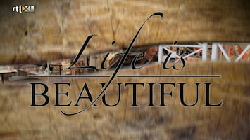 Life Is Beautiful - Afl. 5