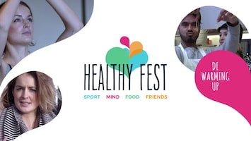 Healthy Fest: The Warming Up - Afl. 4