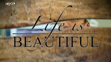 Life Is Beautiful - Afl. 10