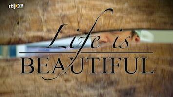 Life Is Beautiful - Afl. 10