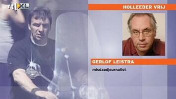 RTL Nieuws 'Vrijlating Holleeder grote blunder'