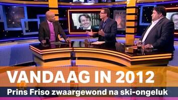 Vandaag in 2012: Het ski-ongeluk van prins Friso