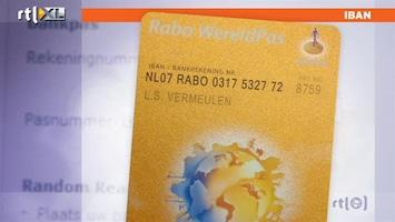 RTL Nieuws Binnenkort telt je rekeningnummer 18 cijfers en letters