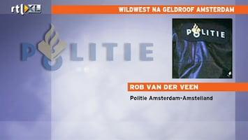 RTL Nieuws Wildwest na geldroof Amsterdam