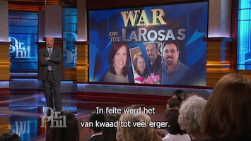 Dr. Phil The war of the LaRosas