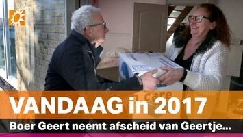 Vandaag in 2017: Boer Geert en Geertje scheiden wegen
