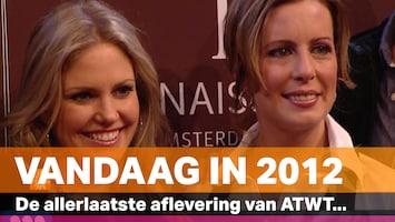 Vandaag in 2012: De allerlaatste aflevering van ATWT