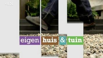 Eigen Huis & Tuin - Uitzending van 19-06-2010