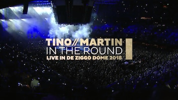 Amusement - Tino Martin: In The Round (live In De Ziggo Dome)