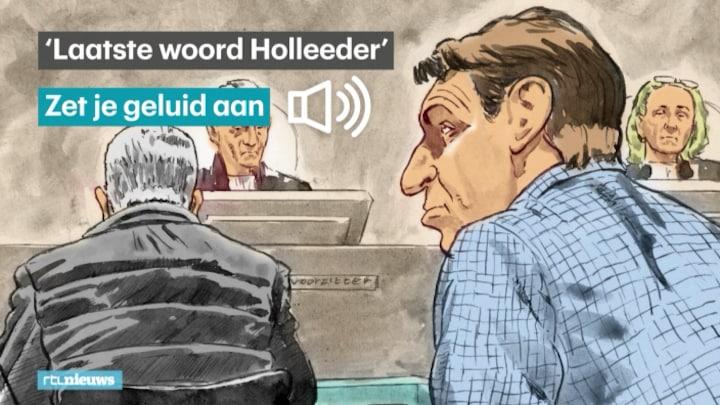 Bekijk hier 'het laatste woord' van Willem Holleeder