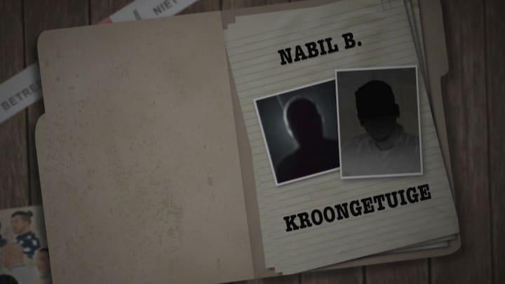 Kroongetuige Nabil B. wil eigen advocaat kiezen